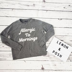 Tops - Allergic To Mornings Top